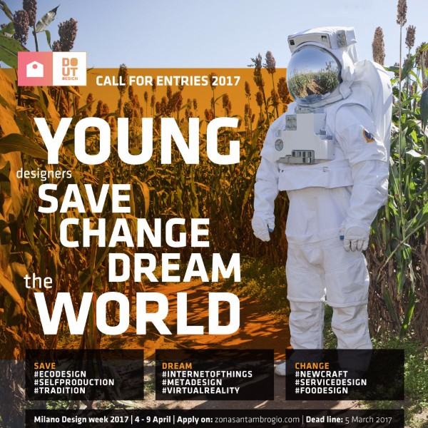 CALL FOR YOUNG DESIGNERS  4 al 9 Aprile 2017   Fuorisalone  Milano Design Week